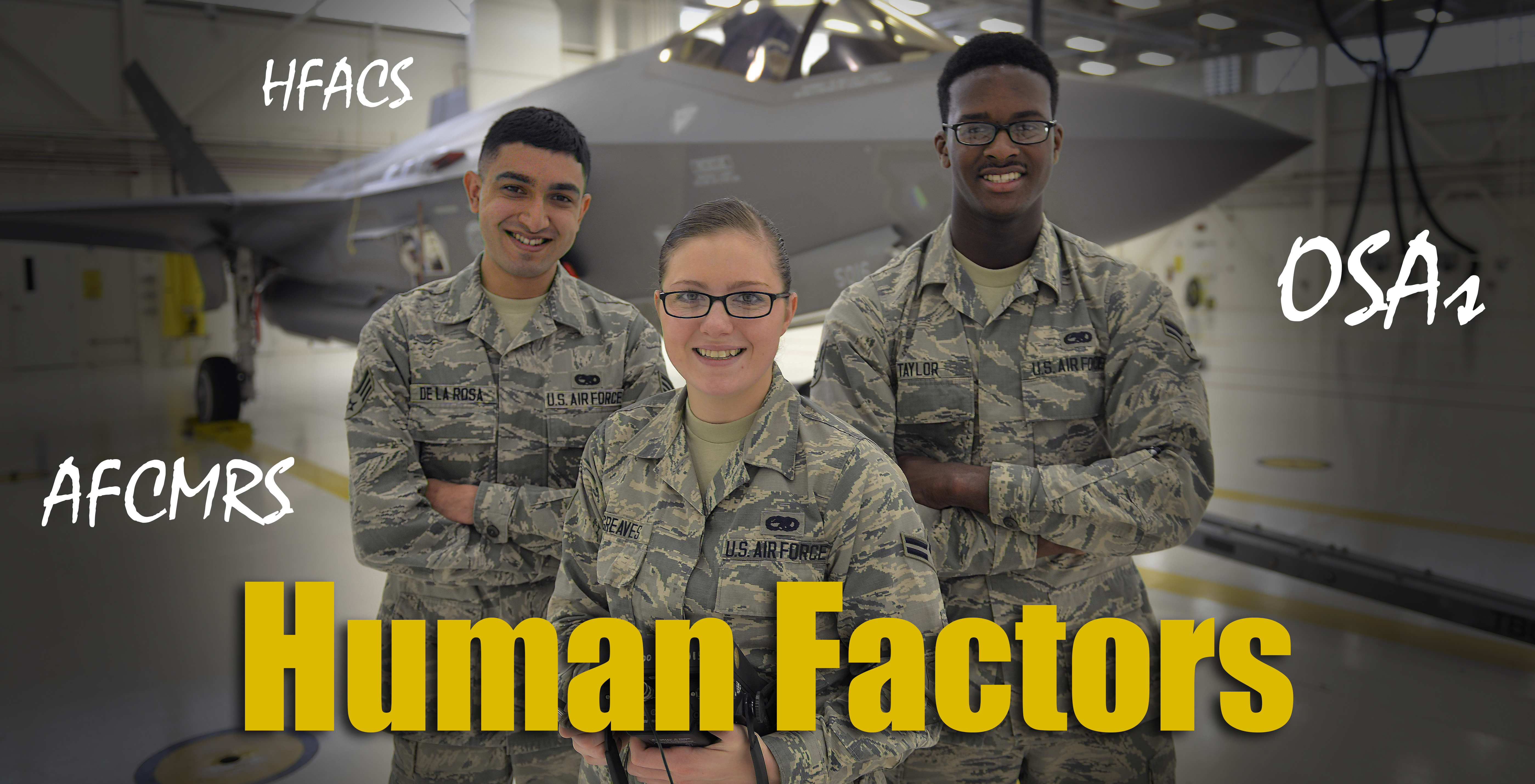 Human Factors Banner - three Airmen standing in front of aircraft